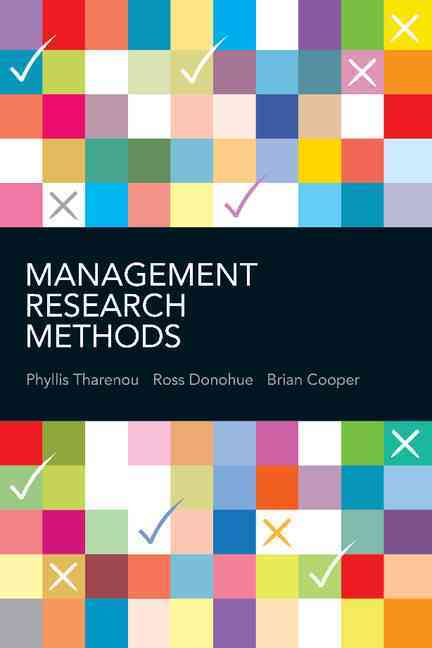 Management Research Methods By Tharenou, Phyllis/ Donohue, Ross/ Cooper, Brian