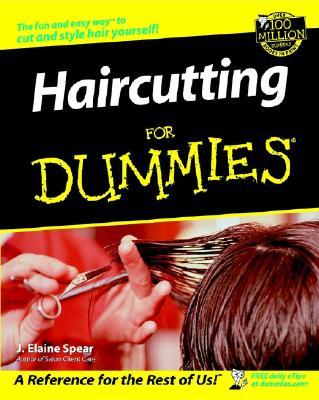 Haircutting for Dummies By Spear, J. Elaine